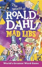 The World of Roald Dahl Mad Libs by Hannah S Campbell image