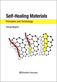 Self-Healing Materials by George Wypych