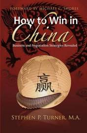 How to Win in China by Stephen P. Turner image