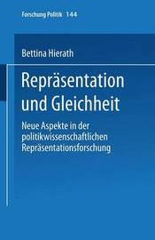 Reprasentation Und Gleichheit by Bettina Hierath