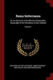 Roma Sotterranea by Giovanni Battista de Rossi image