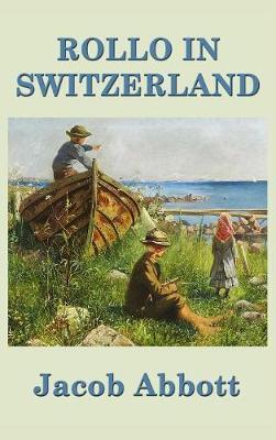 Rollo in Switzerland by Jacob Abbott image