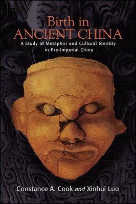 Birth in Ancient China by Constance A Cook