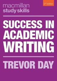 Success in Academic Writing by Trevor Day image