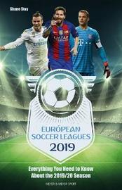European Soccer Leagues 2019 by Shane Stay