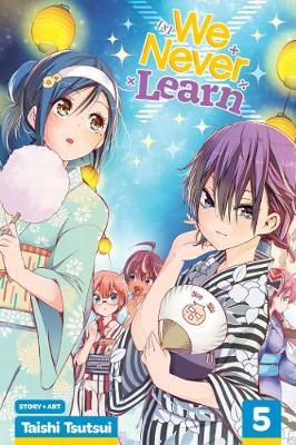 We Never Learn, Vol. 5 by Taishi Tsutsui