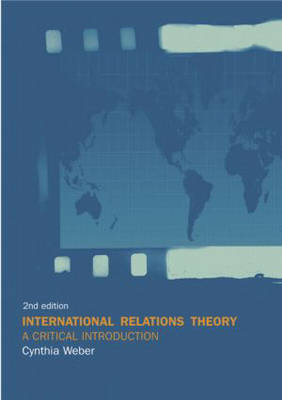 International Relations Theory: A Critical Introduction by Cynthia Weber image
