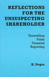 Reflections for the Unsuspecting Shareholder by Kenneth Dogra