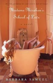 Madame Mirabou's School of Love by Barbara Samuel image