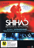 Shihad: Beautiful Machine on DVD
