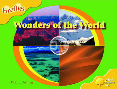 Oxford Reading Tree: Stage 5: Fireflies: Wonders of the World by Moana Ashley