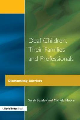 Deaf Children and Their Families by Sarah Beazley image