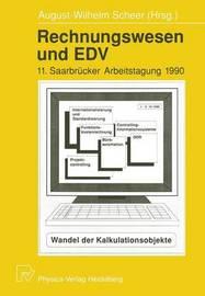 Rechnungswesen Und Edv: 11. Saarbrucker Arbeitstagung 1990