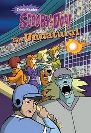 Scooby-Doo and the Unnatural by Lee Howard