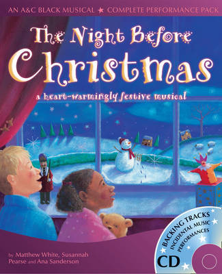 The Night Before Christmas: A Heartwarmingly Festive Musical by Matthew White image