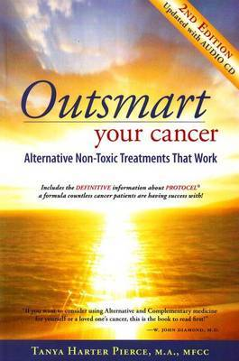Outsmart Your Cancer by Tanya Harter Pierce