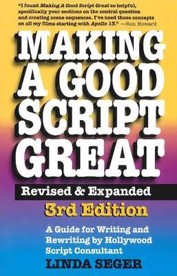 Making a Good Script Great by Linda Seger