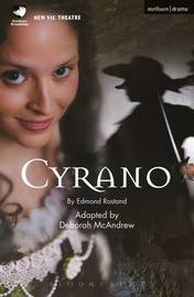 Cyrano by Edmond Rostand