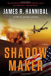 Shadow Maker by James R Hannibal