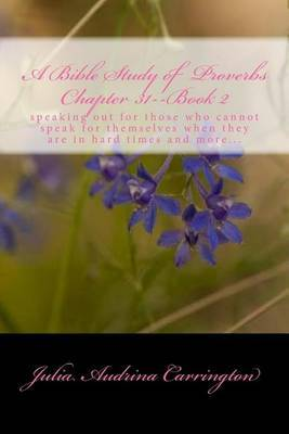 A Bible Study of Proverbs Chapter 31--Book 2 by Julia Audrina Carrington image