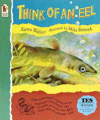 Think Of An Eel by Karen Wallace image