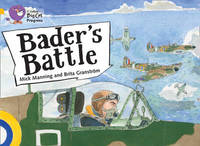 Bader's Battle by Brita Granstrom
