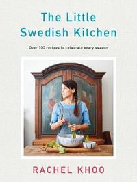The Little Swedish Kitchen by Rachel Khoo image