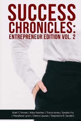 Success Chronicles by Ruth T Vivrett