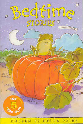 Bedtime Stories for Five Year Olds by Helen Paiba image