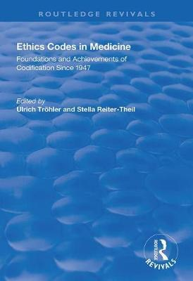 Ethics Codes in Medicine by Ulrich Troehler