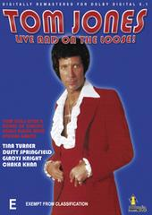 Tom Jones - Live And On The Loose! on DVD