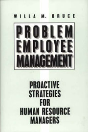 Problem Employee Management by Willa Marie Bruce