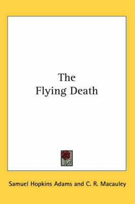 The Flying Death by Samuel , Hopkins Adams image