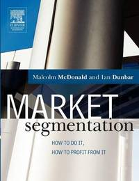 Market Segmentation by Malcolm McDonald