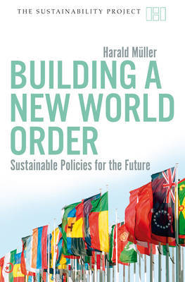 Building a New World Order by Harald Muller image