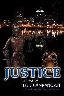 Justice: the Mike Amato Detective Series by Lou Campanozzi image