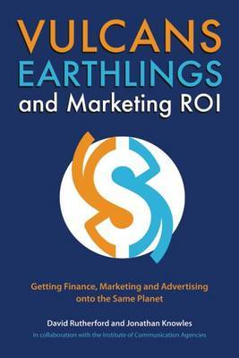 Vulcans, Earthlings and Marketing ROI by David Rutherford image