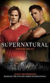 Supernatural - Fresh Meat by Tim Waggoner