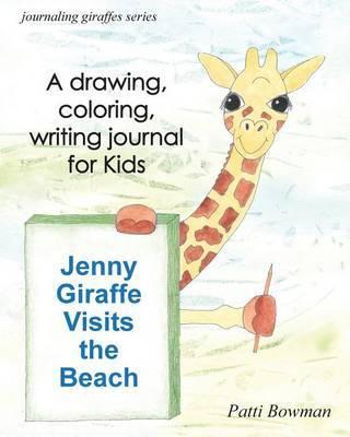 Jenny Giraffe Visits the Beach by Patti Bowman image