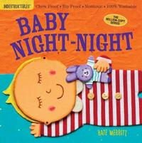 Indestructibles: Baby Night-Night by Workman Publishing