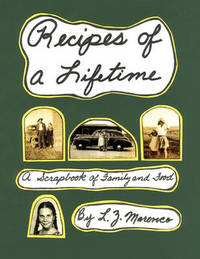 Recipes of a Lifetime by L Z Marenco