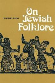 On Jewish Folklore by Raphael Patai