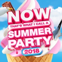 NOW That's What I Call Summer Party 2018 by Various