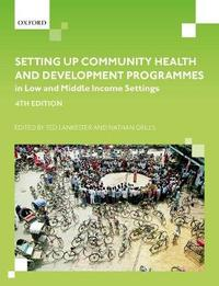 Setting up Community Health Programmes in Low and Middle Income Settings