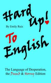 Hard Up To English by Emily Ruiz image