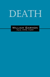 Death by William, Garmon PsyD FPPR FICPP image