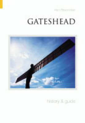 Gateshead History and Guide by Alan Brazendale image