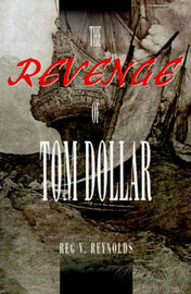 The Revenge of Tom Dollar by Reg V. Reynolds image