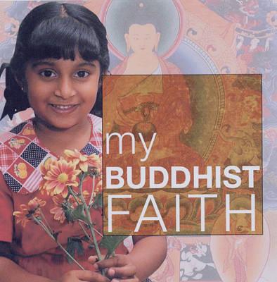 My Buddhist Faith by Adiccabandhu image