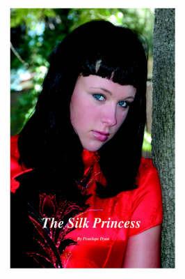 The Silk Princess by Penelope Dyan